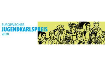 Europäischer Jugendkarlspreis 2020 – Jetzt bewerben!!!